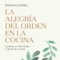 Libros: LA ALEGRÍA DEL ORDEN EN LA COCINA. Lote 128225175
