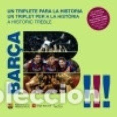Libros: BARÇA, UN TRIPLETE PARA LA HISTORIA: UNA VISIÓN DESDE DENTRO A UNA TEMPORADA HISTÓRICA. Lote 128226458