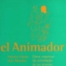 Libros: ANIMADOR COMO ORGANIZAR ACTIVIDADES CLIENTES HOTEL DIVERTIDO. Lote 128228718