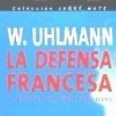 Libros: LA DEFENSA FRANCESA (JAQUE MATE). Lote 128347144