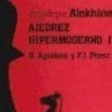 Libros: AJEDREZ HIPERMODERNO. VOL. I. Lote 128410839