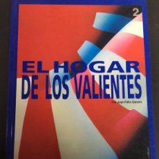 Libros: JUEGO DE ROL , EL HOGAR DE LOS VALIENTES. Lote 130628602
