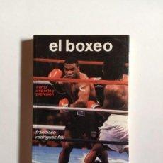 Libros: LIBRO EL BOXEO - RODRIGUEZ FEU, F _LEY247. Lote 132174630