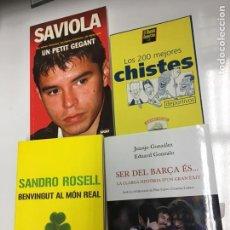 Libros: LOTE LIBROS DEL BARÇA DEPORTIVOS. SAVIOLA - SANDRO ROSELL - SER DEL BARÇA ES - LOS MEJORES CHISTES. Lote 132567398