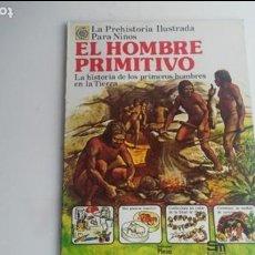 Libros: LIBRO EL HOMBRE PRIMITIVO DE SM. Lote 133218758