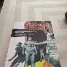 Libros: HISTORIA DEL BALONCESTO EN ESPAÑA. Lote 133622531