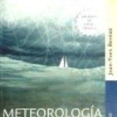 Libros: METEOROLOGIA Y ESTRATEGIA:CRUCERO Y REGATA DE ALTURA. Lote 133738786