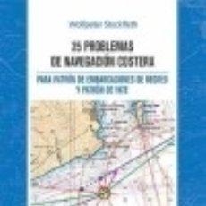 Libros: 25 PROBLEMAS DE NAVEGACION COSTERA. Lote 133747101