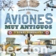 Libros: AVIONES MUY ANTIGUOS. Lote 133814710