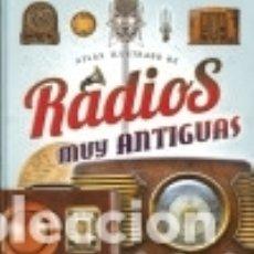 Libros: RADIOS MUY ANTIGUAS. Lote 133814718