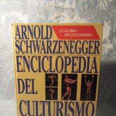 Libros: ENCICLOPEDIA CULTURISMO A. SCHWARZENEGGER. Lote 155846980