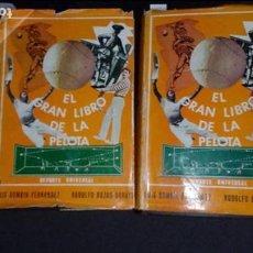 Libros: EL GRAN LIBRO DE LA PELOTA. LUIS BOMBIN&RODOLFO BOZAS-URRUTIA.. Lote 136270638