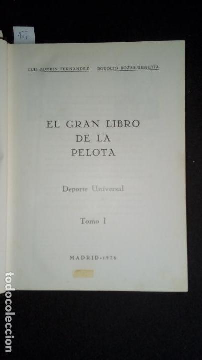 Libros: El gran libro de la Pelota. Luis Bombin&Rodolfo Bozas-Urrutia. - Foto 2 - 136270638