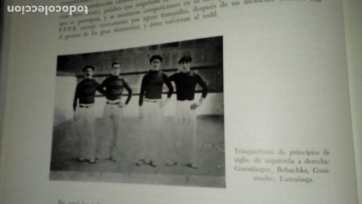 Libros: El gran libro de la Pelota. Luis Bombin&Rodolfo Bozas-Urrutia. - Foto 4 - 136270638