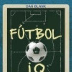 Libros: FÚTBOL IQ VOLUMEN 2. Lote 136815413