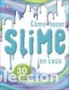 EL LIBRO DEL SLIME (Libros Nuevos - Ocio - Deportes y Juegos)