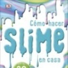 Libros: EL LIBRO DEL SLIME. Lote 139530432