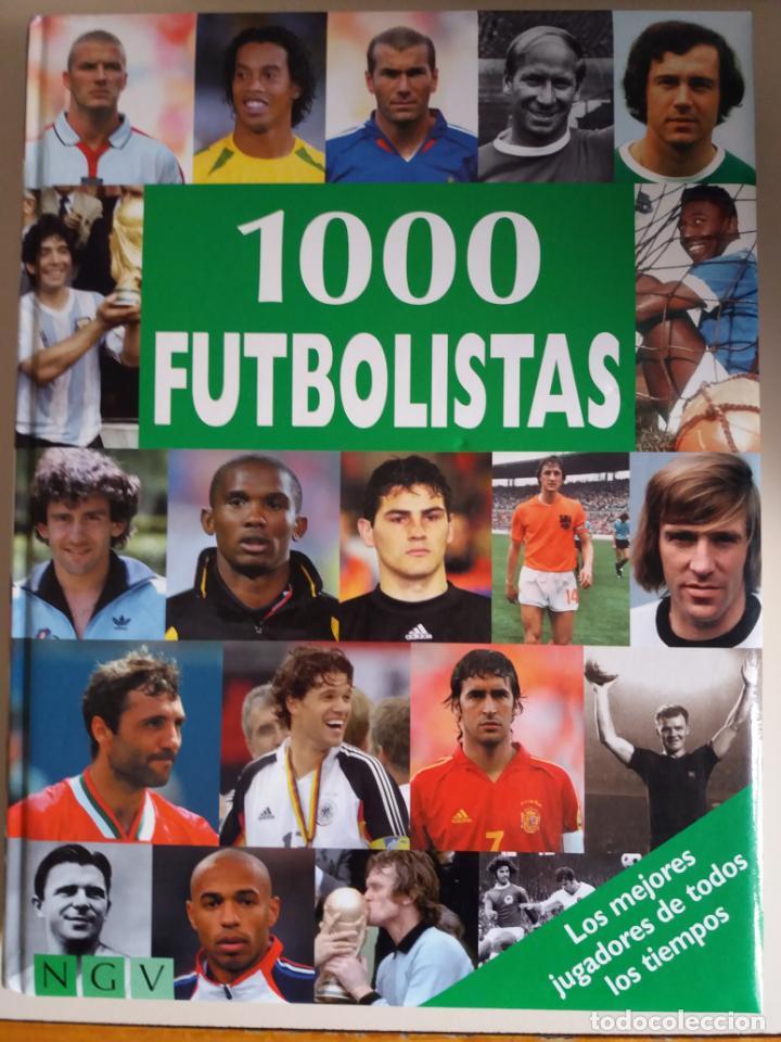 1000 FUTBOLISTAS (LOS MEJORES JUGADORES DEL MUNDO A LO LARGO DE LA HISTORIA) (Libros Nuevos - Ocio - Deportes y Juegos)