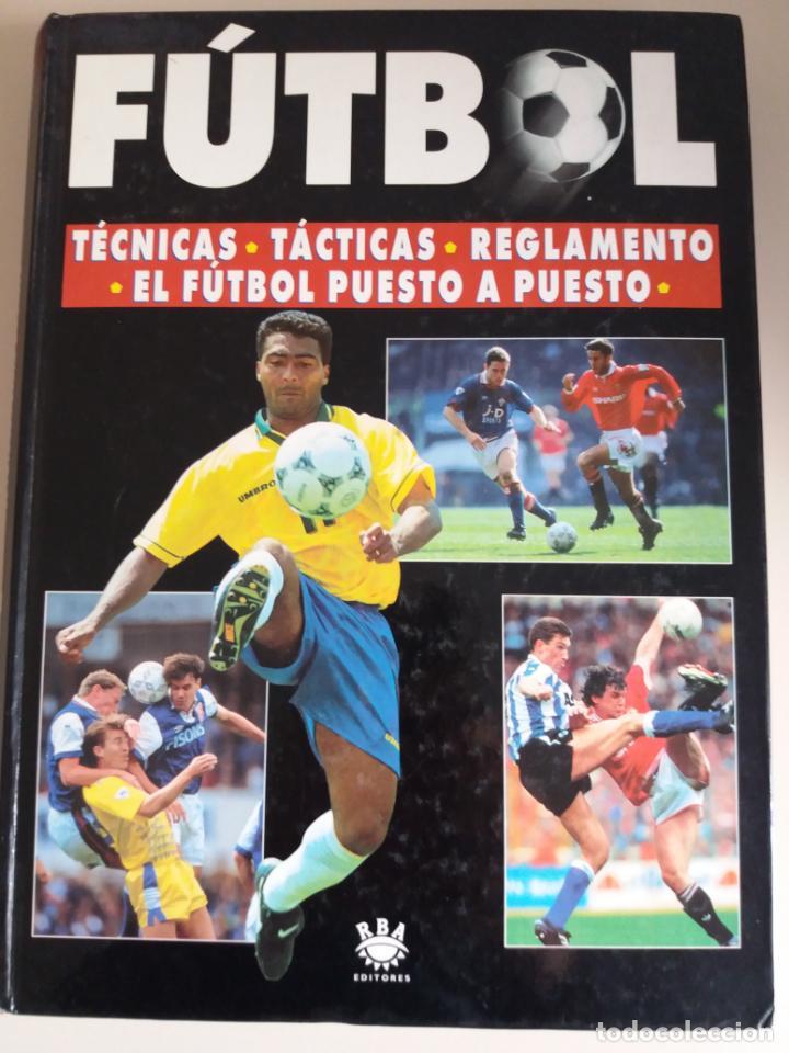 FÚTBOL (TODO SOBRE EL DEPORTE REY) (Libros Nuevos - Ocio - Deportes y Juegos)