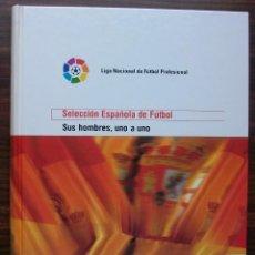 Libros: SELECCION ESPAÑOLA DE FUTBOL. SUS HOMBRES, UNO A UNO. TOMO II (DE LA D A LA H) M. SARMIENTO BIRBA. Lote 140804478