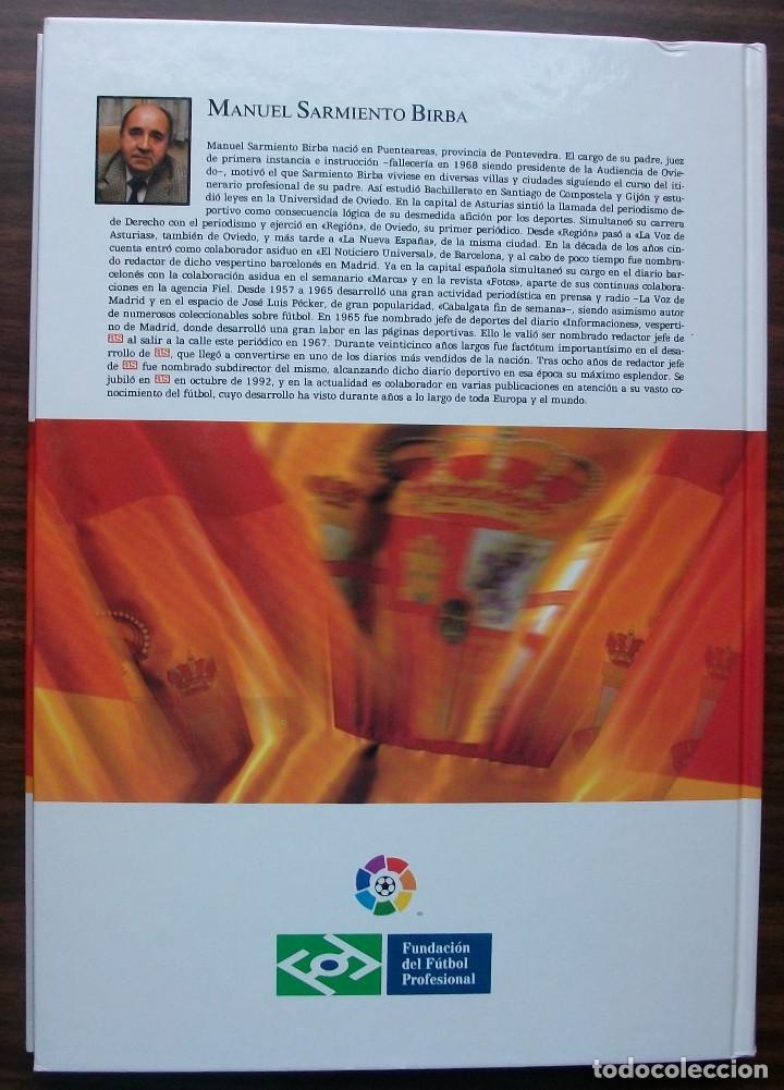 Libros: SELECCION ESPAÑOLA DE FUTBOL. SUS HOMBRES, UNO A UNO. TOMO II (DE LA D A LA H) M. SARMIENTO BIRBA - Foto 7 - 140804478