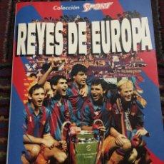 Livros: LIBRO REYES DE EUROPA COLECCION SPORT F C BARCELONA. Lote 208329758