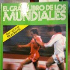 Libros: BJS.EL GRAN LIBRO DE LOS MUNDIALES.EDT KETRES... Lote 140986598