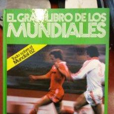 Libros: BJS.EL GRAN LIBRO DE LOS MUNDIALES.EDT KETRES... Lote 140986658