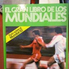 Libros: BJS.EL GRAN LIBRO DE LOS MUNDIALES.EDT KETRES... Lote 140986718