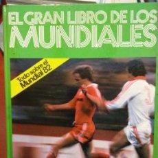 Libros: BJS.EL GRAN LIBRO DE LOS MUNDIALES.EDT KETRES... Lote 140986798