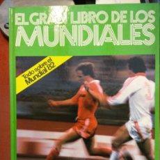 Libros: BJS.EL GRAN LIBRO DE LOS MUNDIALES.EDT KETRES... Lote 140986850