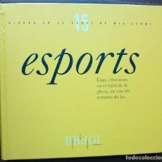 Libros: GIRONA EN EL CANVI DE MIL·LENNI 15. ESPORTS.. Lote 143376654