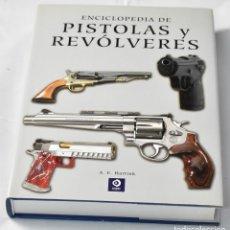 Libri: ENCICLOPEDIA DE PISTOLAS Y REVÓLVERES, A.E.HARTINK. Lote 134798030
