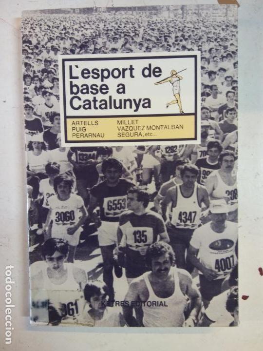 STQ.L ESPORT DE BASE A CATALUNYA.EDT. KETRES.. (Libros Nuevos - Ocio - Deportes y Juegos)