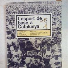 Libros: STQ.L ESPORT DE BASE A CATALUNYA.EDT. KETRES... Lote 143675506