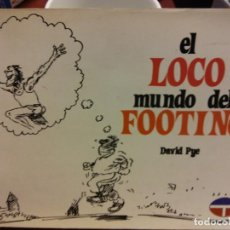Libros: STQ.DAVID PYE.EL LOCO MUNDO DEL FOOTING.EDT. TUTOR... Lote 143675698
