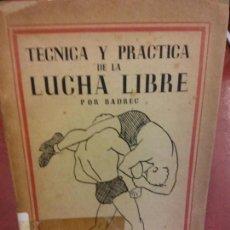 Libros: STQ.BADREG.TECNICA Y PRACTICA DE LA LUCHA LIBRE.EDT. R. MICO Y JM DONATO... Lote 143676214