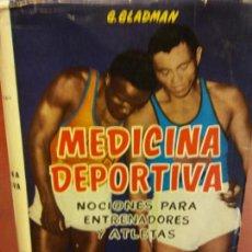 Libros: STQ.G. GLADMAN.MEDICINA DEPORTIVA,EDT SINTES... Lote 143684386