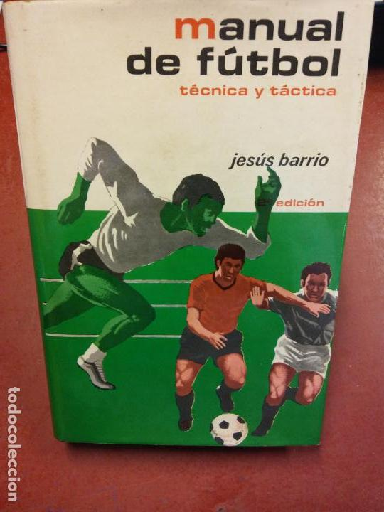 Libros: STQ.JESUS BARRIO.MANUAL DE FUTBOL.EDT, HISPANO EUROPEA.. - Foto 1 - 143963738