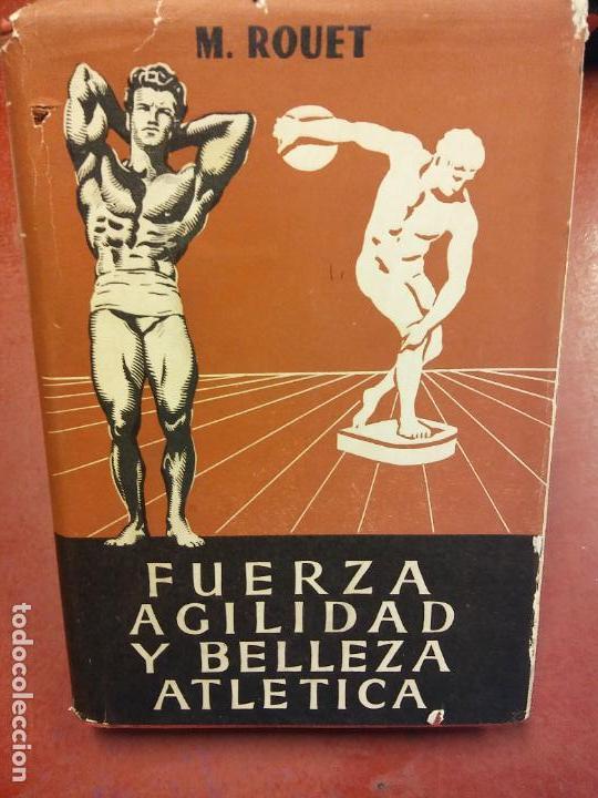 STQ.M. ROUET.FUERZA AGILIDAD Y BELLEZA ATLETICA.EDT, HISPANO EUROPEA.. (Libros Nuevos - Ocio - Deportes y Juegos)