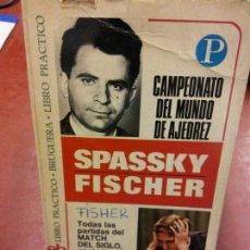 Libros: STQ.SPASSKY FISCHER.CAMPEONATO DEL MUNDO DE AJEDREZ.EDT, BRUGUERA... Lote 144016178