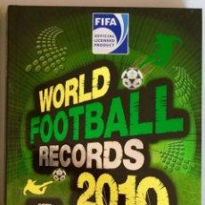 Libros: WORLD FOOTBALL RECORDS 2010. Lote 144119965
