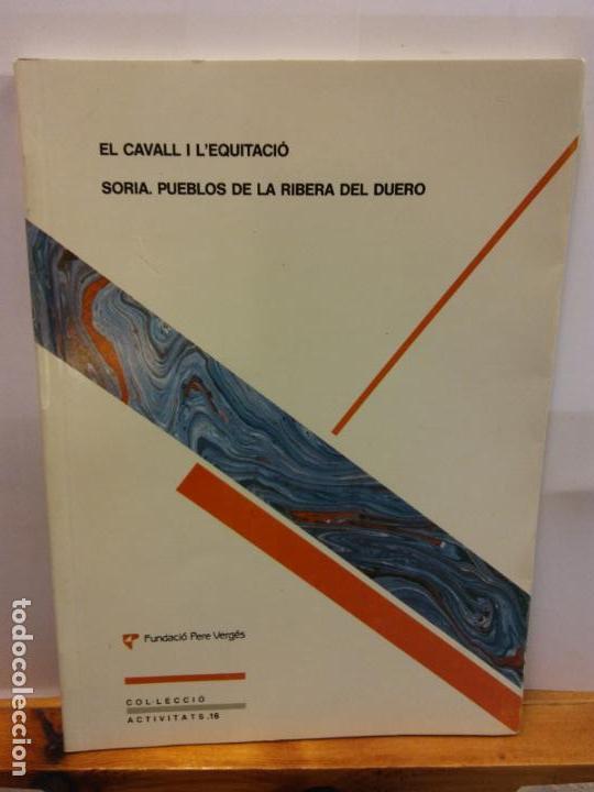 STQ.EL CAVALL I L EQUITACIO,FUNDACIO PERE VERGES.BRUMART TU LIBRERIA (Libros Nuevos - Ocio - Deportes y Juegos)