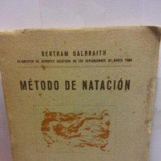 Libros: STQ.BERTRAM GALBRAITH.METODO DE NATACION.EDT, AGUILAR.BRUMART TU LIBRERIA. . Lote 146397646