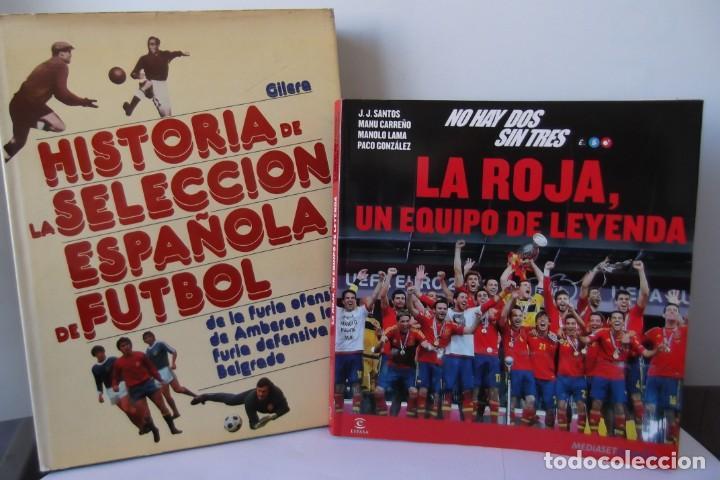 LOTE OCASION-LA SELECCION ESPAÑOLA DE FUTBOL-2 LIBROS. (Libros Nuevos - Ocio - Deportes y Juegos)