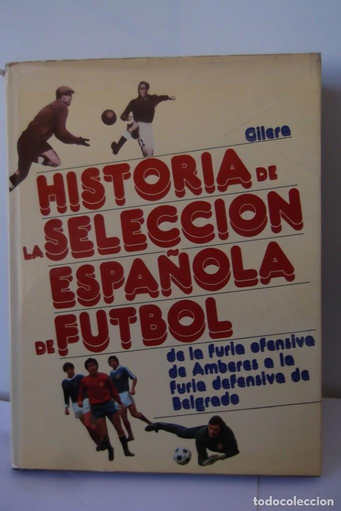 Libros: Lote OCASION-LA SELECCION ESPAÑOLA DE FUTBOL-2 Libros. - Foto 2 - 146518870