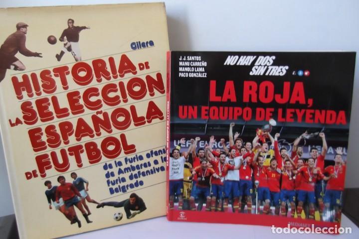 Libros: Lote OCASION-LA SELECCION ESPAÑOLA DE FUTBOL-2 Libros. - Foto 4 - 146518870