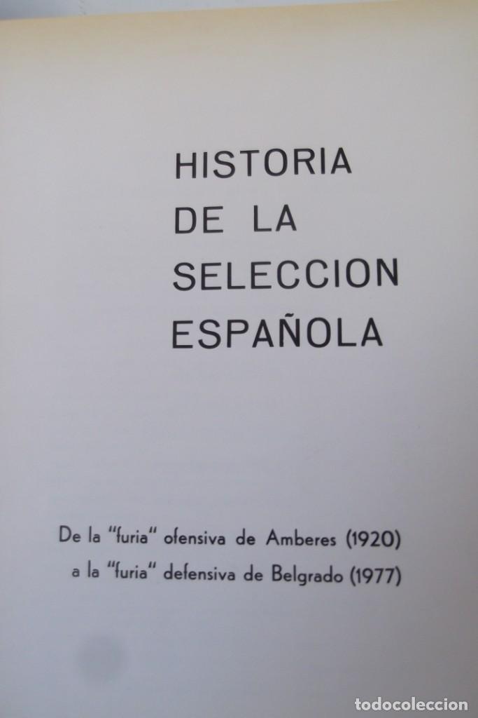 Libros: Lote OCASION-LA SELECCION ESPAÑOLA DE FUTBOL-2 Libros. - Foto 5 - 146518870