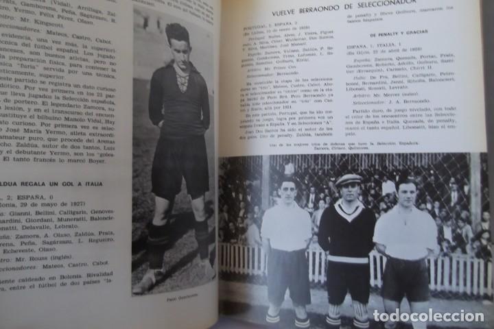 Libros: Lote OCASION-LA SELECCION ESPAÑOLA DE FUTBOL-2 Libros. - Foto 7 - 146518870