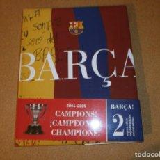 Libros: BARÇA 2004/2005 CAMPEONES - NUEVO. Lote 147578638